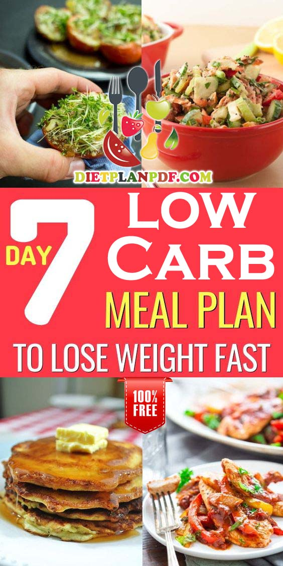 Free 7 Day (1 Week) Low Carb Diet Weight Loss Meal Plan ...